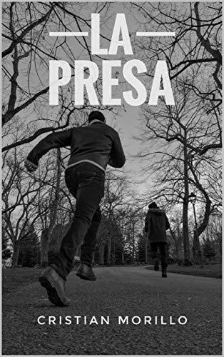La Presa: Thriller policiaco español
