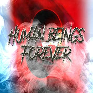 Human Beings Forever