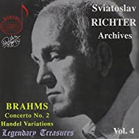Legendary Treasures - Sviatoslav Richter Archives, Vol. 4 - Brahms: Concerto no. 2, Handel Variations / Georgescu