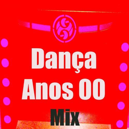 Dança Anos 00 (Mix)