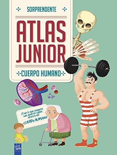 Cuerpo humano: Sorprendente Atlas Junior