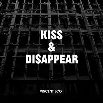 Kiss & Disappear