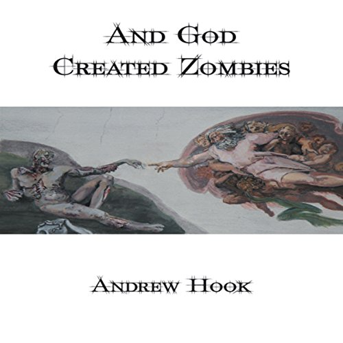 And God Created Zombies cover art