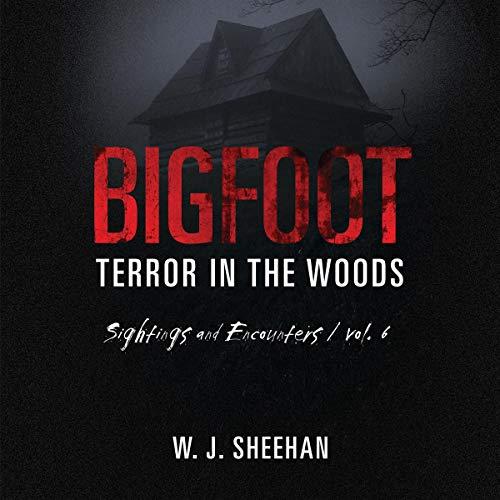 Bigfoot Terror in the Woods audiobook cover art