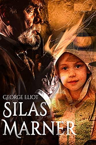 Silas Marner(classics illustrated) (English Edition)