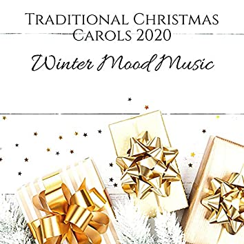 Traditional Christmas Carols 2020: Winter Mood Music