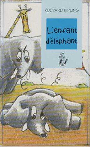 L'enfant d'éléphant Suivi de Le commencement des tatous