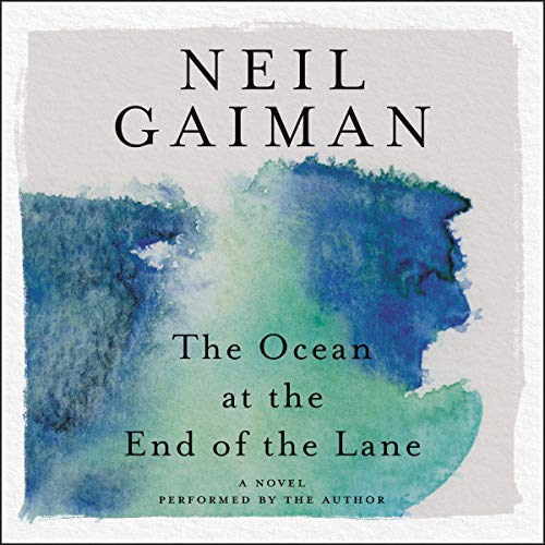 The Ocean at the End of the Lane Audiobook By Neil Gaiman cover art