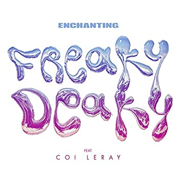 Freaky Deaky (feat. Coi Leray)