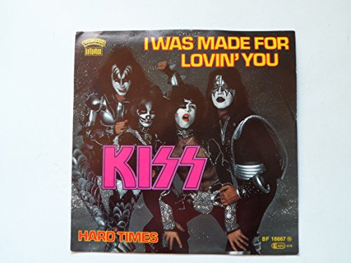 I was made for lovin' you (1979) / Vinyl single [Vinyl-Single 7'']
