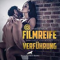 Filmreife Verfuehrung | Erotische Geschichte Audio CD: ausgerechnet mit ihrem heimlichen Schwarm Parker Preston ...