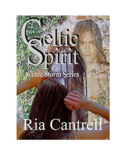 Celtic Spirit (Celtic Storm Book 4)