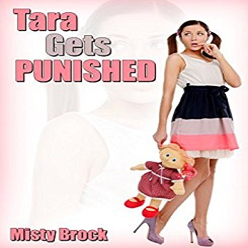 Tara Gets Punished by Daddy audiobook cover art