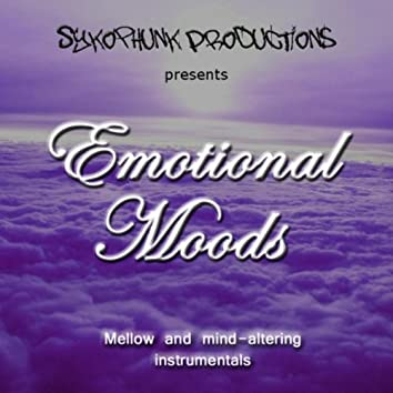 Emotional Moods (Mellow and Mind-Altering Instrumentals)