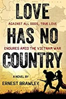 Love Has No Country: Against all odds, true love endures amid the Vietnam War