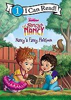 Disney Junior Fancy Nancy: Nancy's Fancy Heirloom (I Can Read Level 1)