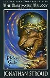 The Bartimaeus Trilogy: Ptolemy's Gate - Book #3 (A Bartimaeus Novel, 3)