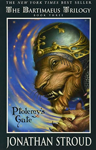 Ptolemy's Gate (A Bartimaeus Novel, 3, Band 3)