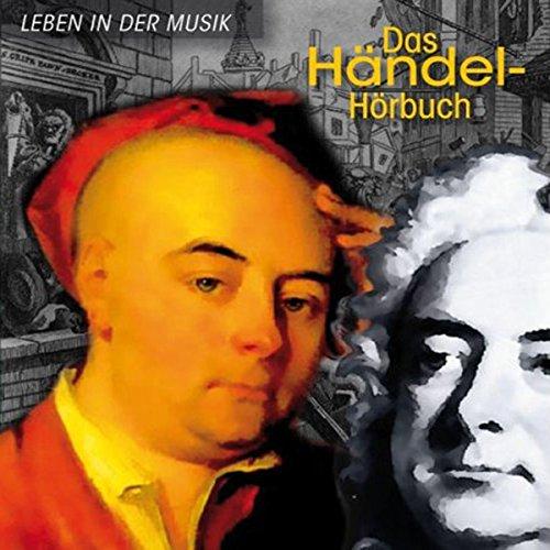Das Händel-Hörbuch: Eine klingende Biographie Titelbild