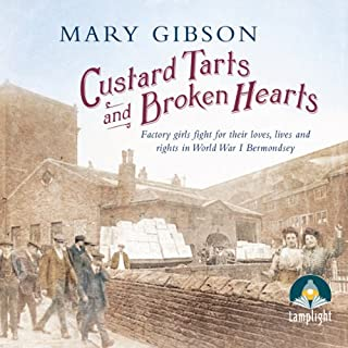 Custard Tarts and Broken Hearts                   By:                                                                                                                                 Mary Gibson                               Narrated by:                                                                                                                                 Anne Dover                      Length: 15 hrs and 17 mins     37 ratings     Overall 4.7