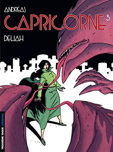 Capricorne, tome 3 : Deliah