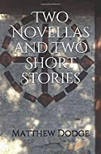Two Novellas and Two Short Stories