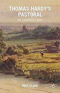 Thomas Hardy's Pastoral: An Unkindly May