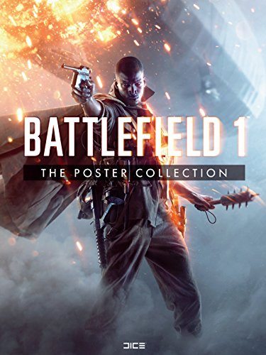 Battlefield 1: The Poster Collection