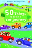 50 Things To Do On A Car Journey (Things to make & do)