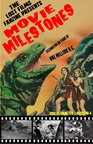 The Lost Films Fanzine Presents Movie Milestones #1: (Color/Variant Cover B)