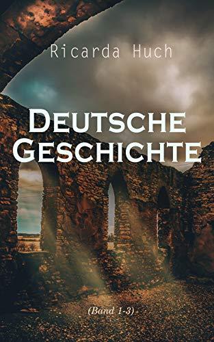 Deutsche Geschichte (Band 1-3)
