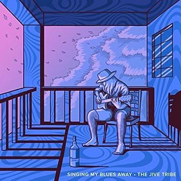 Singing My Blues Away