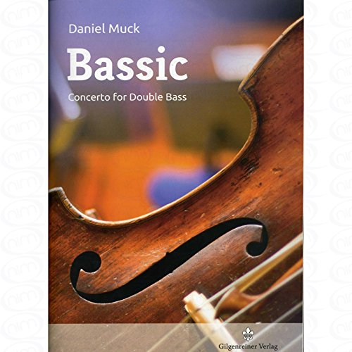 Bassic - arrangiert für Kontrabass - Klavier [Noten/Sheetmusic] Komponist : Muck Daniel
