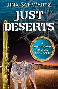 [Jinx Schwartz]のJust Deserts (Hetta Coffey Series, Book 4)