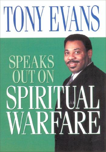 Tony Evans Speaks Out on Spiritual Warfare (Tony Evans Speaks Out On...)