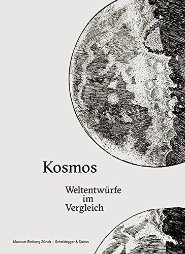 Kosmos: Weltentwürfe im Vergleich