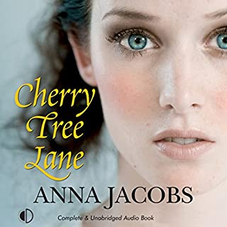 Cherry Tree Lane                   By:                                                                                                                                 Anna Jacobs                               Narrated by:                                                                                                                                 Nicolette McKenzie                      Length: 9 hrs and 20 mins     35 ratings     Overall 4.3