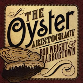 THE OYSTER ARISTOCRACY