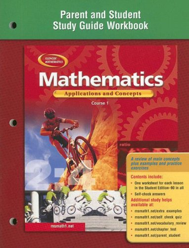 Mathematics: Applications and Concepts, Course 1, Parent and Student Study Guide Workbook (Glencoe Mathematics)