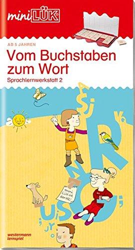 miniLÜK-Übungshefte: miniLÜK: Vorschule/1. Klasse - Deutsch: Vom Buchstaben zum Wort