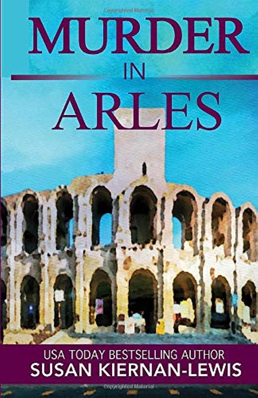逃す告発者校長Murder in Arles (Maggie Newberry Mysteries)