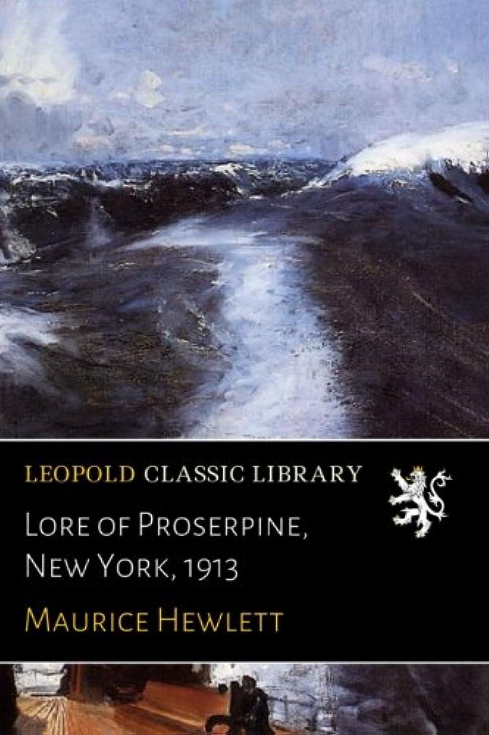 補償二度読みやすいLore of Proserpine, New York, 1913