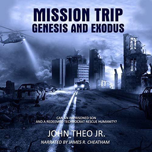Mission Trip: Genesis and Exodus audiobook cover art