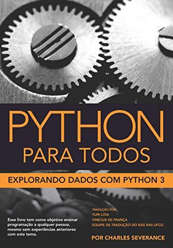Python Para Todos: Explorando Dados com Python 3