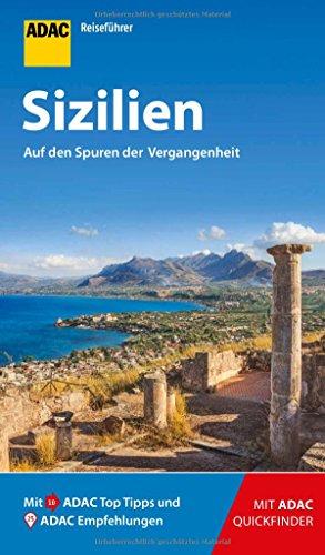 ADAC Reiseführer Sizilien: Der Kompakte mit den ADAC Top Tipps und cleveren Klappkarten