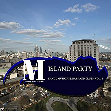 Island Party - Dance Music For Bars And Clubs, Vol. 3