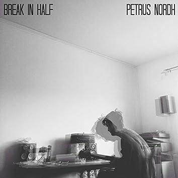 Break in Half
