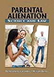 Parental Alienation - Science and Law
