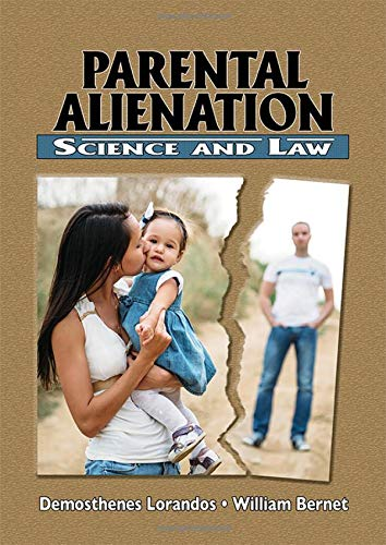 Compare Textbook Prices for Parental Alienation - Science and Law  ISBN 9780398093242 by Demosthenes Lorandos,William Bernet