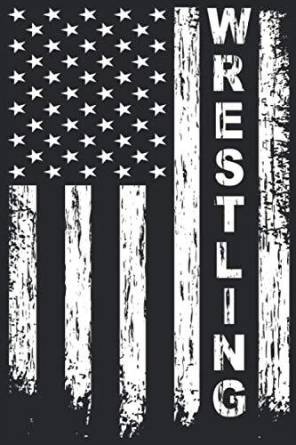 Wrestling: American Flag Wrestling Notebook I Wrestler Wrestlering Journal Notepad (A5 6